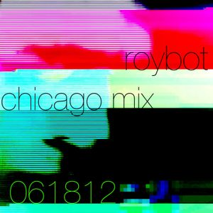 royb0t - 061812 Mix for WLUW