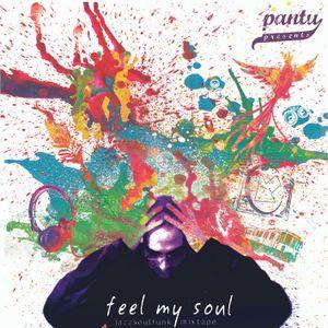 Pantu presents Feel My Soul - MixTape
