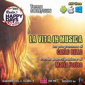 La Vita in Musica - puntata del 31 mag 2017 - tema: Il Sole
