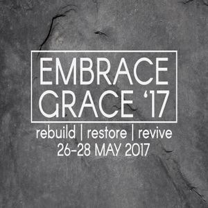 Ps Stafford Petersen - *EMBRACE GRACE* (28/05)(PM Service)