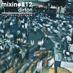 Mixino #12 - Dirton