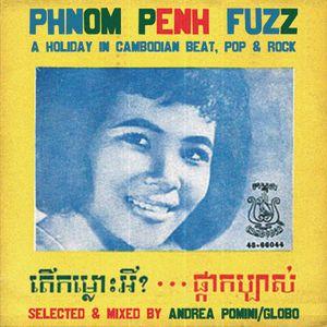 Phnom Penh Fuzz