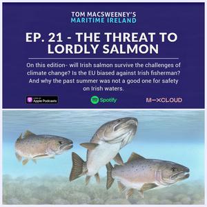 Tom MacSweeney's Maritime Ireland - 13th September 2021