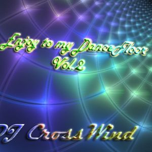 DJ CrossWind - Enjoy to my DanceFloor Vol.2