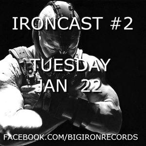 The IronCast #2