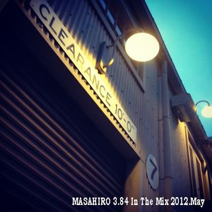 MASAHIRO 3.84 In The Mix 2012.May