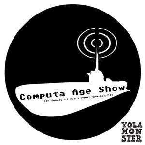 Computa Age Show (Sub.fm 1.24.2016)