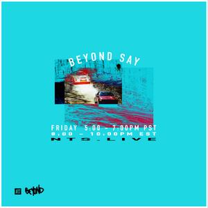 Beyond Say Radio - 23rd June 2017