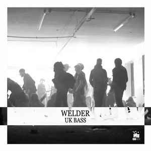 Welder - UK Bass (Special Mix For Get Beat)