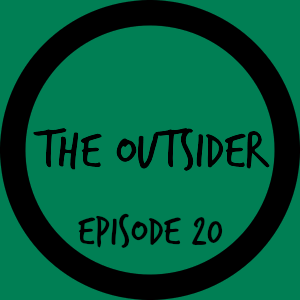 The Outsider- March 24, 2016 (part b)