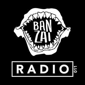 Banzai Radio 011