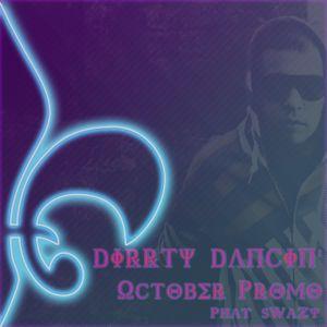 Dirrty Dancin' - October Promo