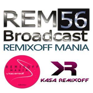 Kasa Remixoff - Remixoff Mania_056 (Radio Show)