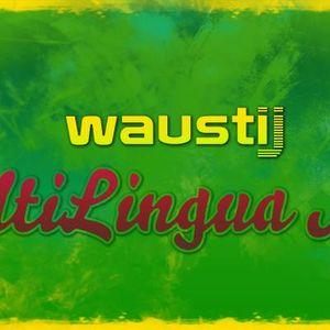 WaustiJ - MultiLingua Mix