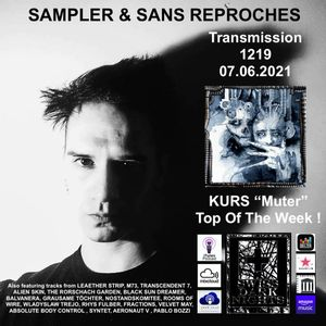 Sampler & Sans Reproches n°1219– 07.06.2021 ( TOP OF THE WEEK KURS «Muter»)