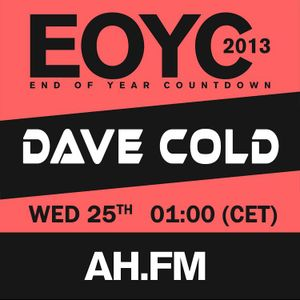 Dave Cold - End Of Year Countdown 2013 @ AH.FM