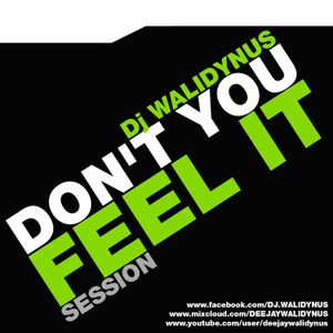 """WK - The """"DON'T YOU FEEL IT"""" Session"""