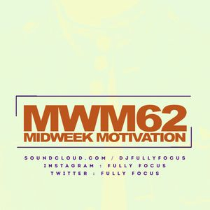 FULLYFOCUS Presents MIDWEEK MOTIVATION 62 #RockLovers