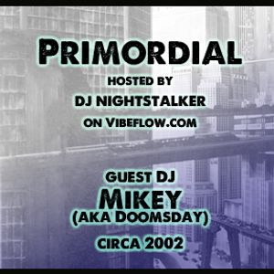 Live on Primordial hosted by Chris Muniz on Vibeflow.com