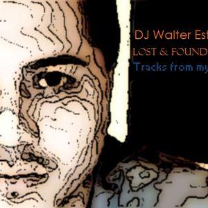 DJ Walter Estrada - Lost & Found Episode 3 | Progressive Mix 2011