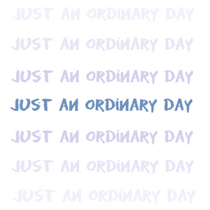 Just an ordinary day