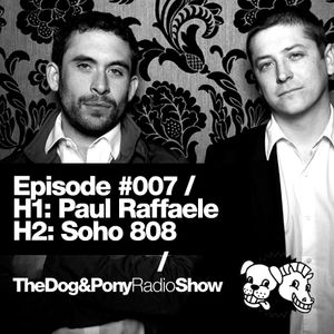 The Dog & Pony Radio Show #007: Guest Soho808