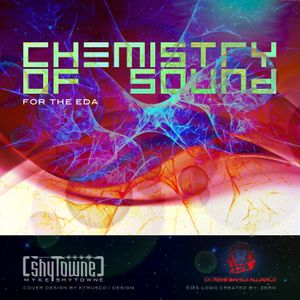 Myke ShyTowne - Chemistry of Sound (For The EDA!)