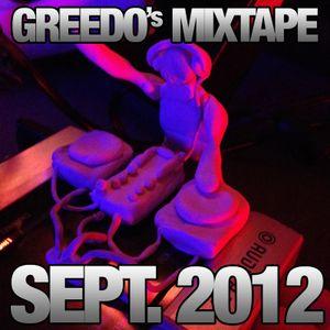 Greedo's Mix Session September 2k12