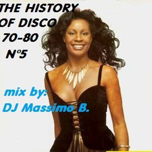 The History of Disco N° 5 mix by Dj Massimo B.