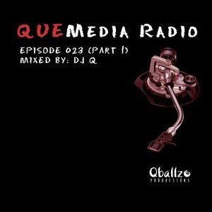 QUEMedia Radio podcast023 - Part 1