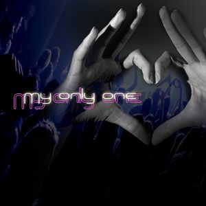 My Only One Mixed By T-mea