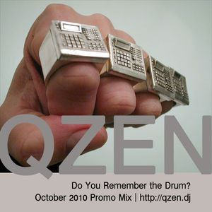 Do You Remember the Drum? - October 2010 Promo Mix