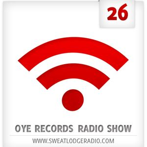 OYE Records Radio Show feat. Hell Yeah Records