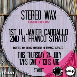Javier Carballo (Guest Mix) @ Stereo Wax July 24 2014
