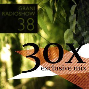 Grani Radioshow #38 (30x exclusive mix)