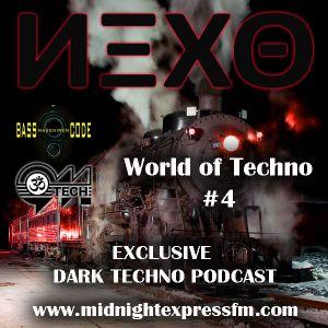 Nexo - WorldofTechno #4 - Exclusive Dark Techno Podcast