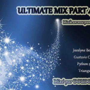 ULTIMATE MIX PART 4 - Mizik an nou pani frontiè