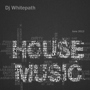 Dj Whitepath - House Mix (June 2012)