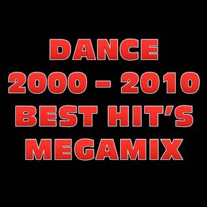 DANCE 2000 - 2010 BEST HIT'S MEGAMIX BY STEFANO DJ STONEANGELS