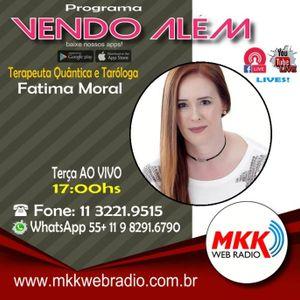 Programa Vendo Além 06.11.2018 - Fatima Moral