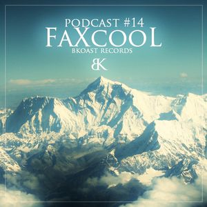 BKoast podcast 14 - FaXcooL (BKoast records)