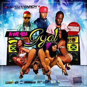 A We Seh Gyal hosted by Konshens and Aidonia