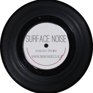 Surface Noise - Show 10 (05/02/14)