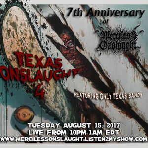 Texas Onslaught 4 - August 15, 2017 (7th Anniversary)