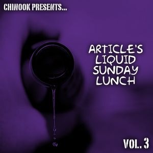 Article's Liquid Sunday Lunch - Vol. 3
