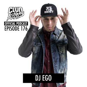 CK Radio Episode 176 - DJ Ego
