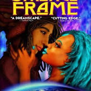 Episode 16: Strange Frame
