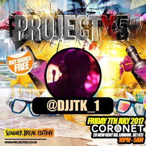 #ProjectX5 - Hip Hop & RNB Mix - Friday 7th July 2017 @ Coronet Mixed By @DJJTK_1