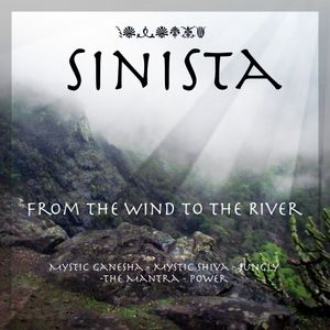 Sinista - From The Wind To The River