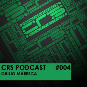 CRS Podcast #004 - Giulio Maresca